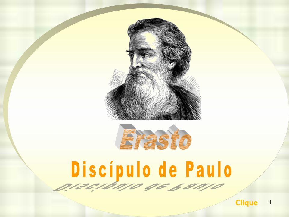 Erasto Discípulo de Paulo Clique