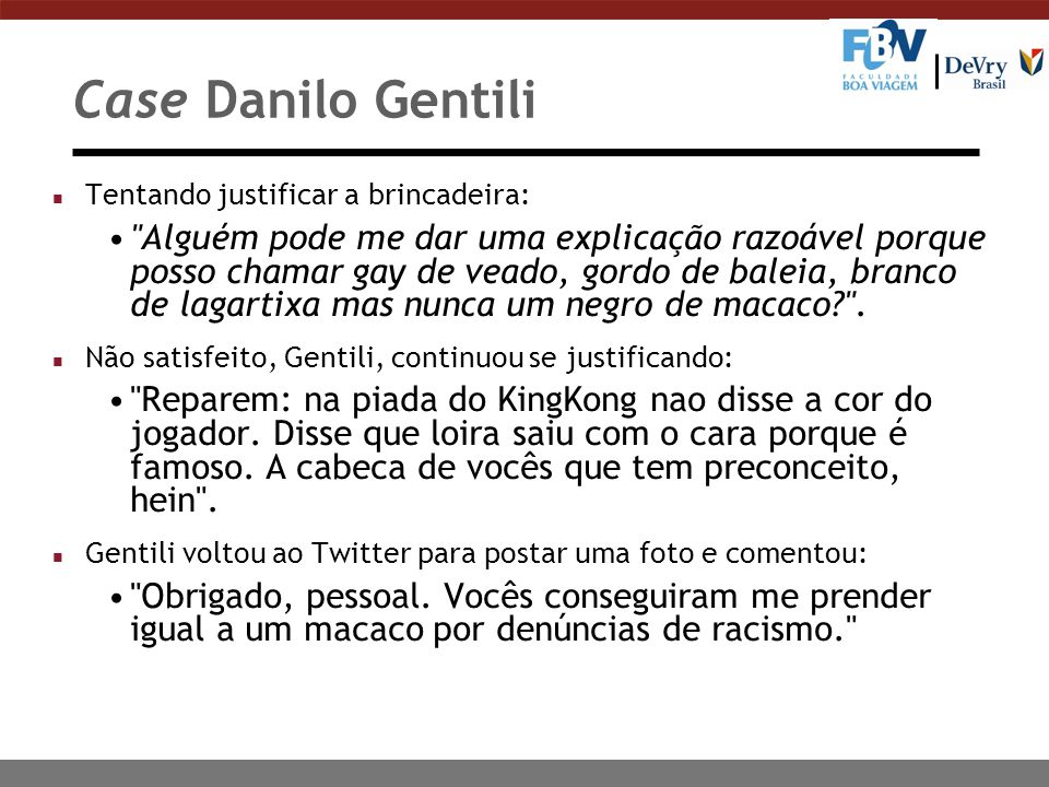 Case Danilo Gentili Tentando justificar a brincadeira: