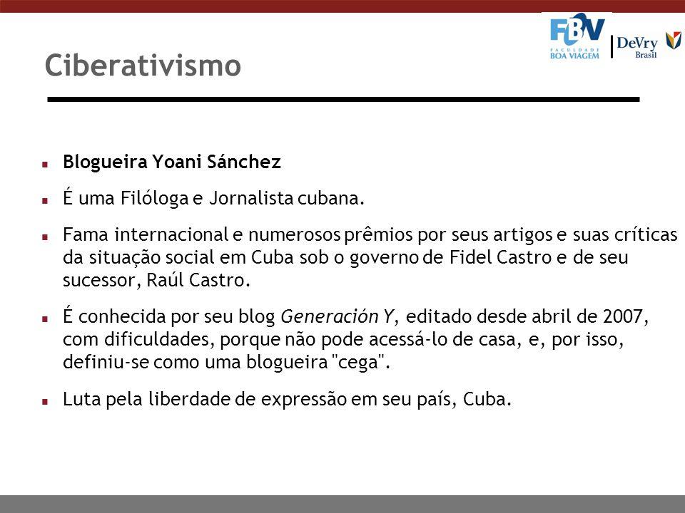 Ciberativismo Blogueira Yoani Sánchez