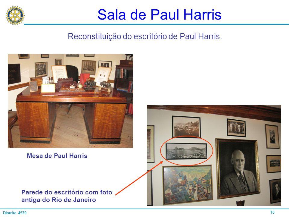 Sala de Paul Harris Reconstituição do escritório de Paul Harris.