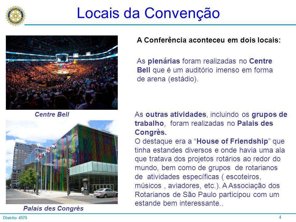 Locais da Convenção A Conferência aconteceu em dois locais: