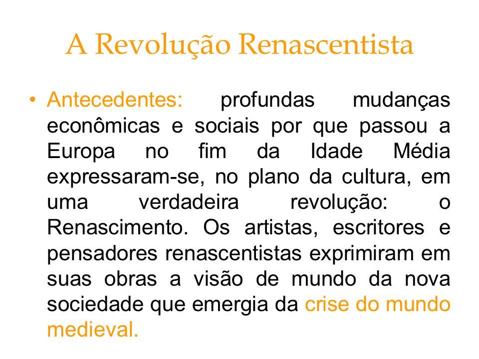 A Revolução Renascentista