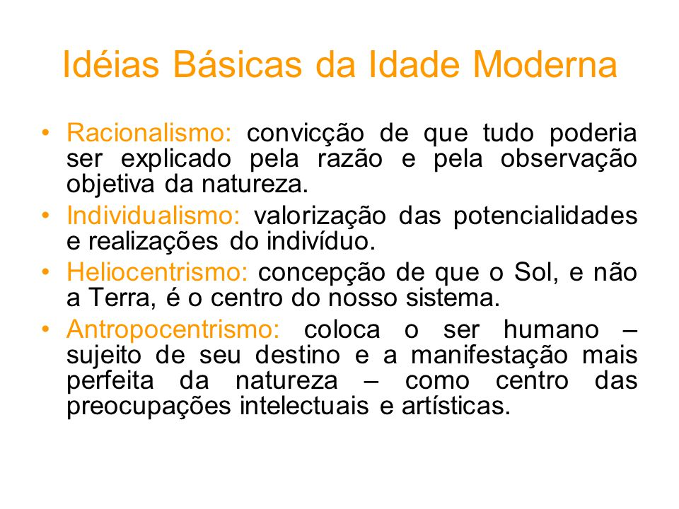 Idéias Básicas da Idade Moderna