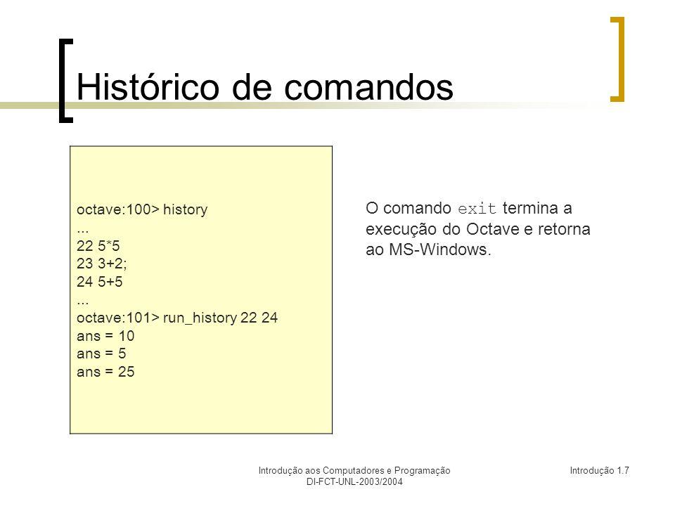 Introdução aos Computadores e Programação DI-FCT-UNL-2003/2004