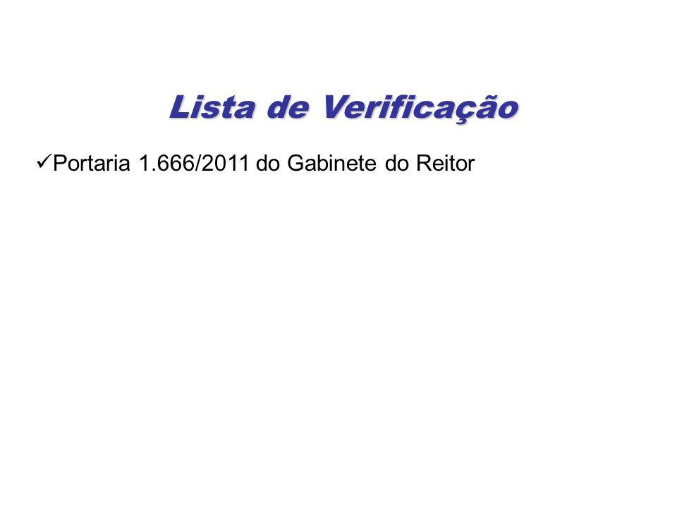 Lista de Verificação Portaria 1.666/2011 do Gabinete do Reitor