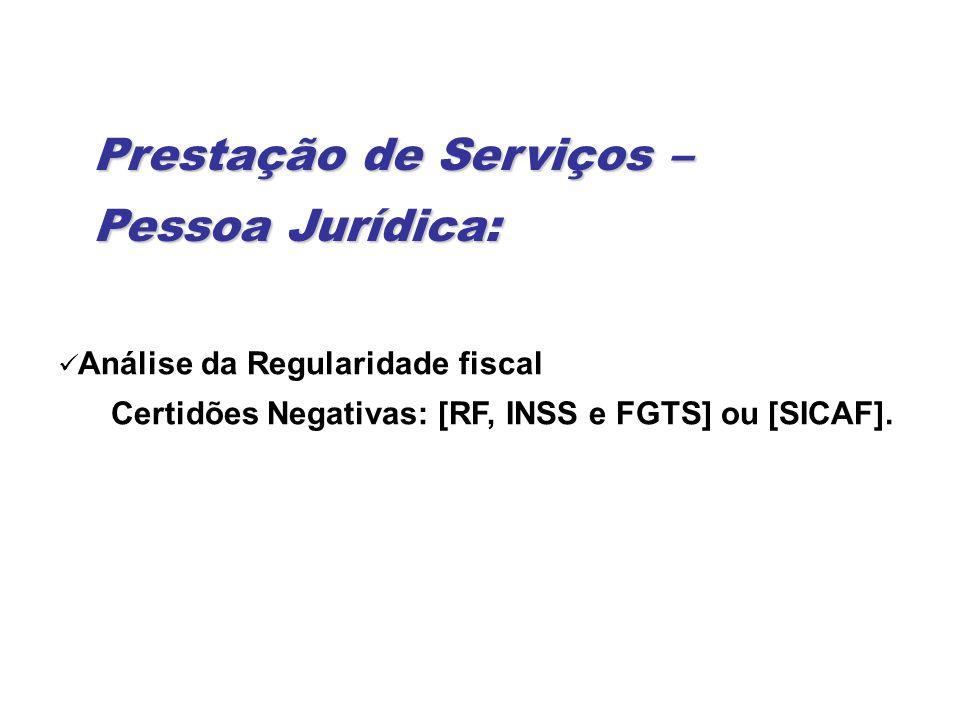 Prestação de Serviços – Pessoa Jurídica: