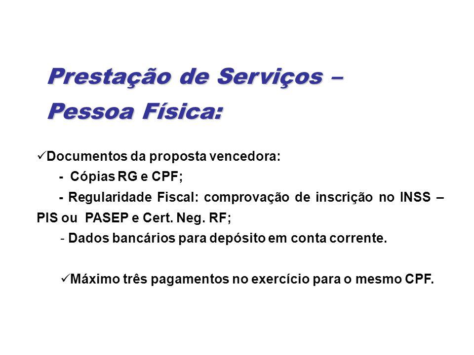 Prestação de Serviços – Pessoa Física: