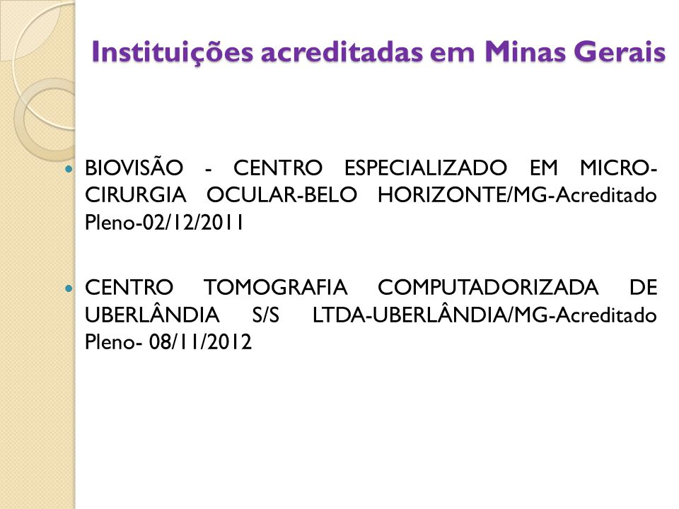 Instituições acreditadas em Minas Gerais