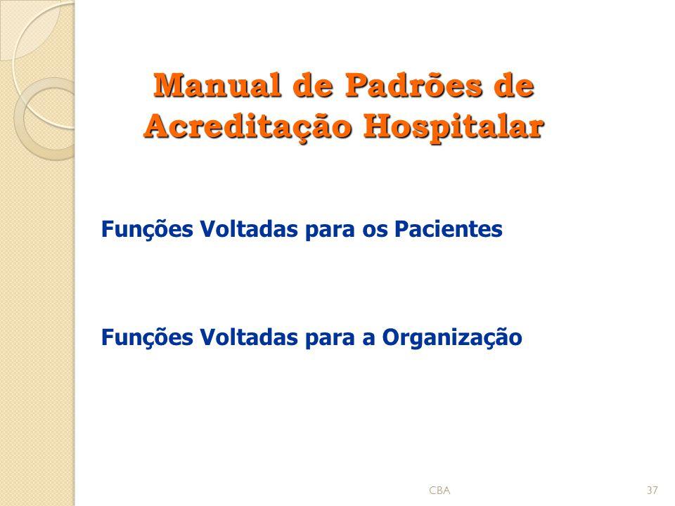 Manual de Padrões de Acreditação Hospitalar