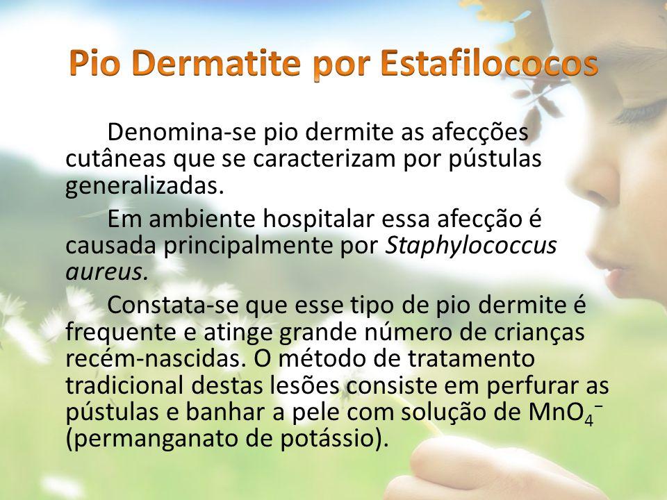 Pio Dermatite por Estafilococos