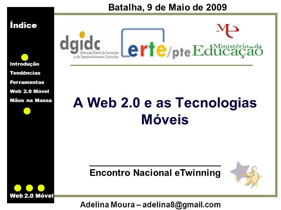 A Web 2.0 e as Tecnologias Móveis