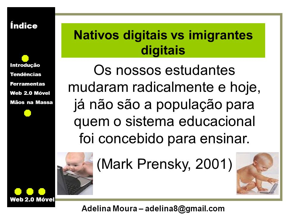 Nativos digitais vs imigrantes digitais