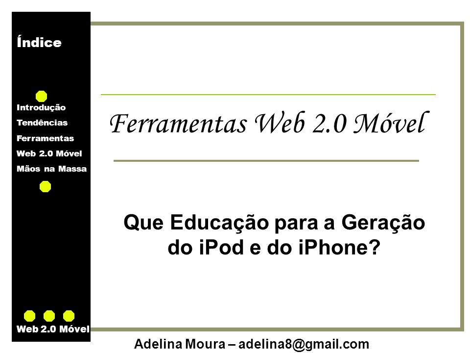 Que Educação para a Geração do iPod e do iPhone