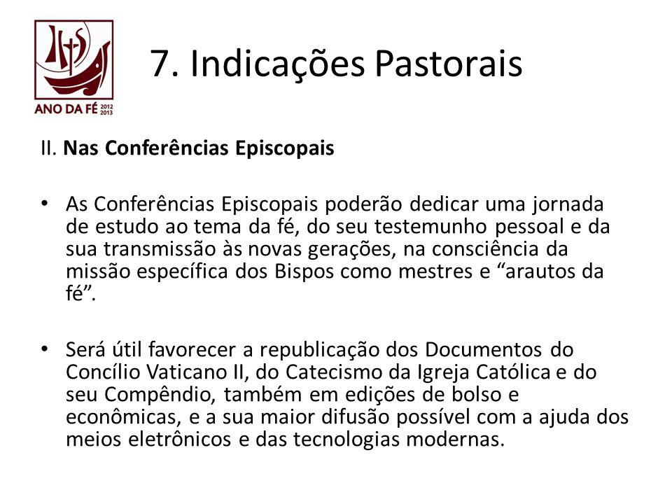 7. Indicações Pastorais II. Nas Conferências Episcopais