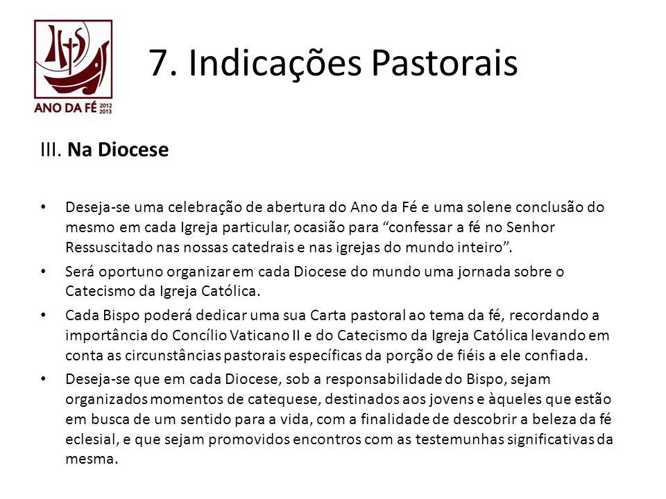 7. Indicações Pastorais III. Na Diocese