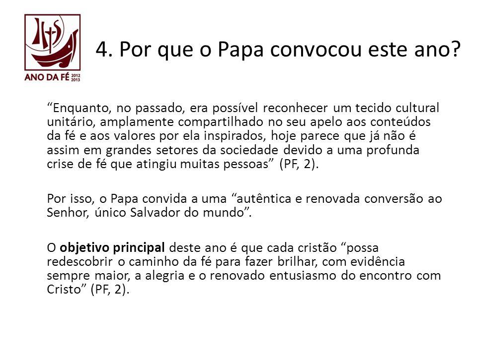 4. Por que o Papa convocou este ano