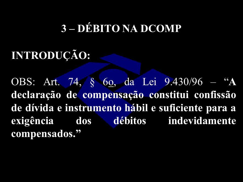 3 – DÉBITO NA DCOMP INTRODUÇÃO: