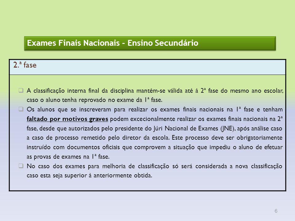 Exames Finais Nacionais - Ensino Secundário 2.ª fase