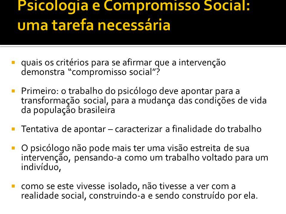 Psicologia e Compromisso Social: uma tarefa necessária