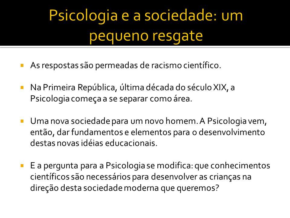 Psicologia e a sociedade: um pequeno resgate