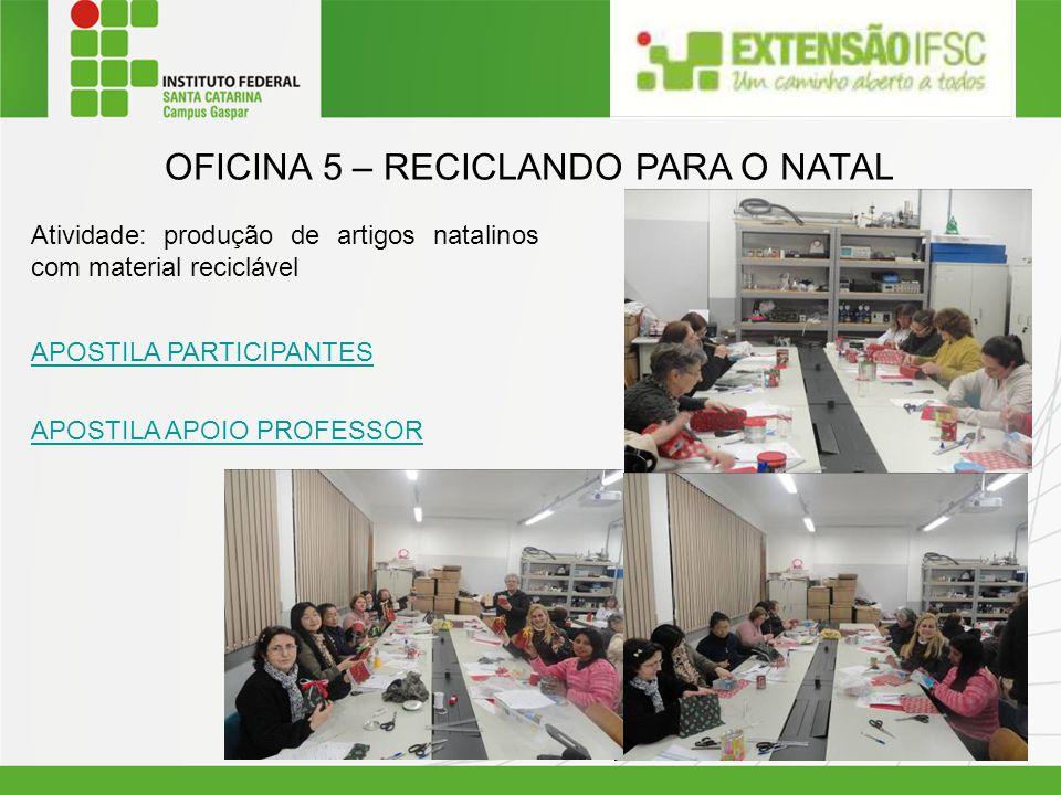 OFICINA 5 – RECICLANDO PARA O NATAL