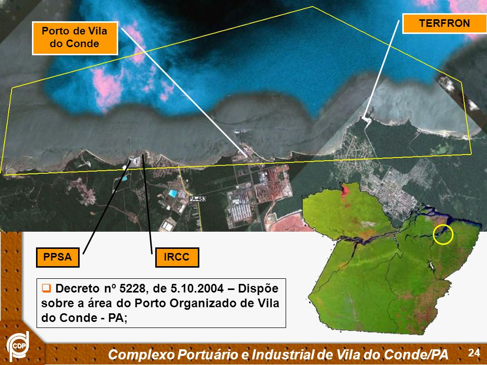 Complexo Portuário e Industrial de Vila do Conde/PA