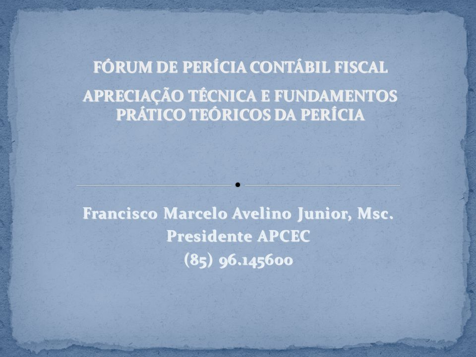 Francisco Marcelo Avelino Junior, Msc. Presidente APCEC (85) 96.145600