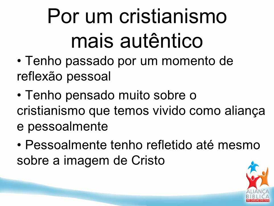 Por um cristianismo mais autêntico