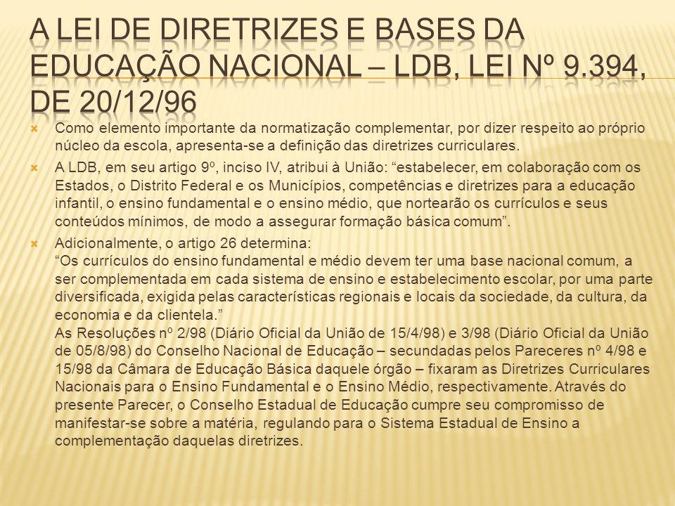 A Lei de Diretrizes e Bases da Educação Nacional – LDB, Lei nº 9