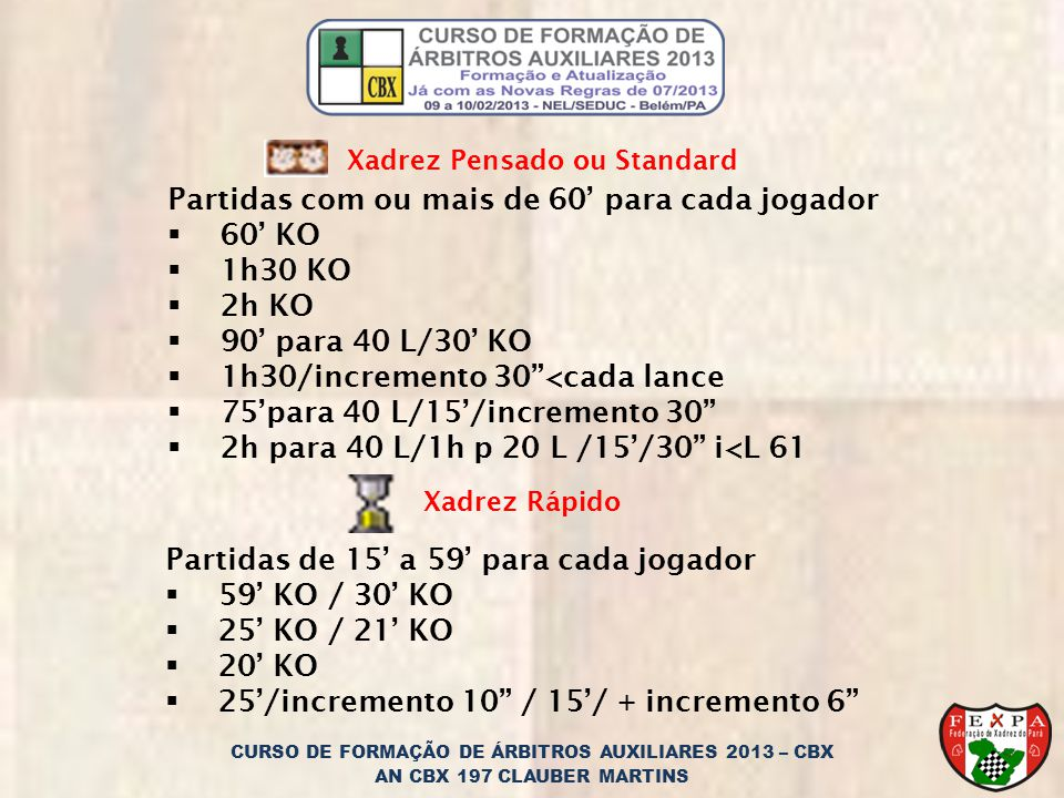 CURSO DE FORMAÇÃO DE ÁRBITROS AUXILIARES 2013 – CBX