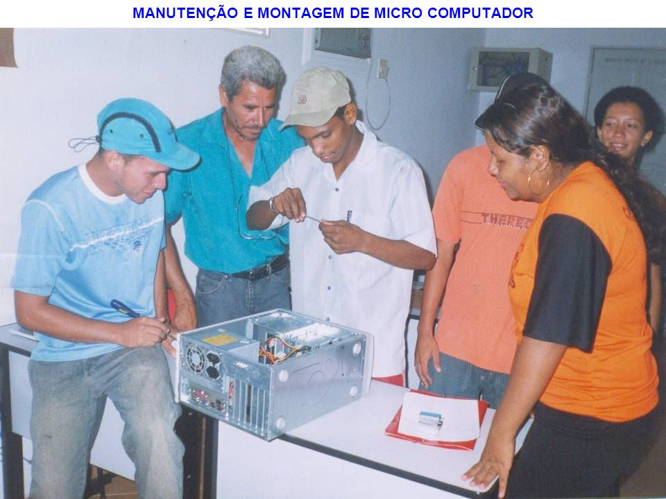 MANUTENÇÃO E MONTAGEM DE MICRO COMPUTADOR