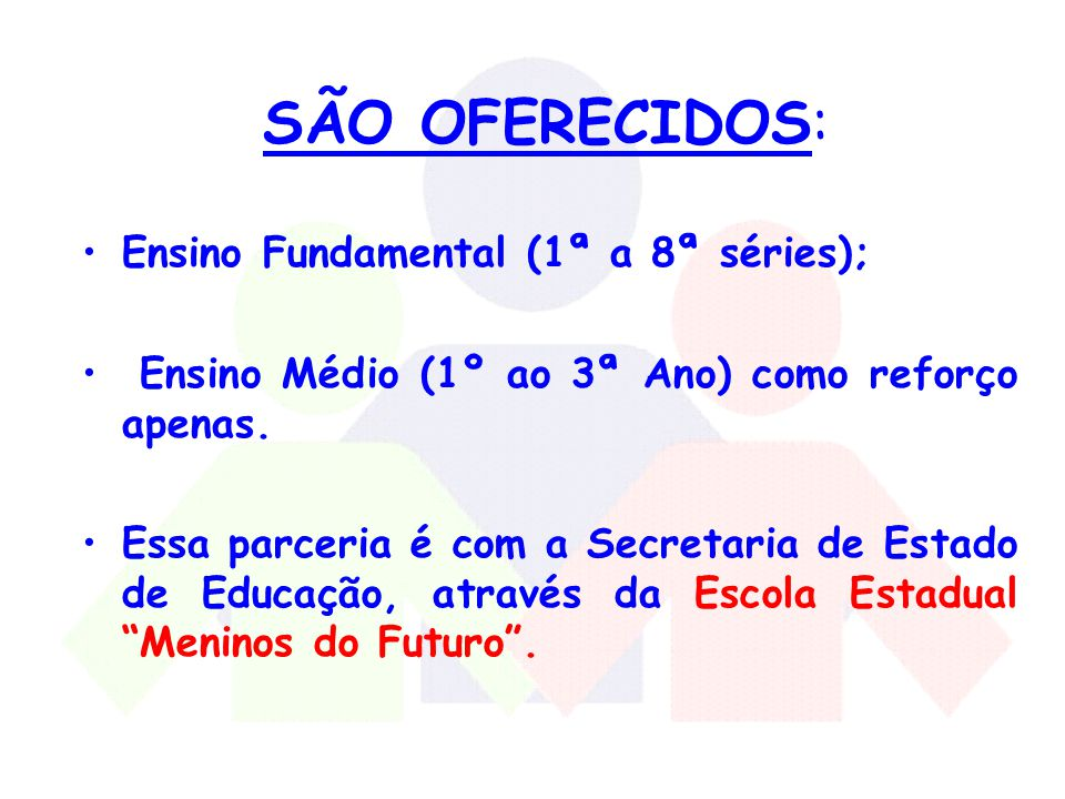 Ensino Fundamental (1ª a 8ª séries);
