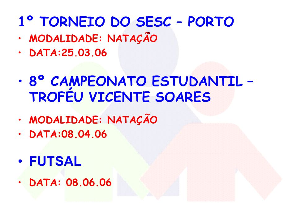 . 1º TORNEIO DO SESC – PORTO