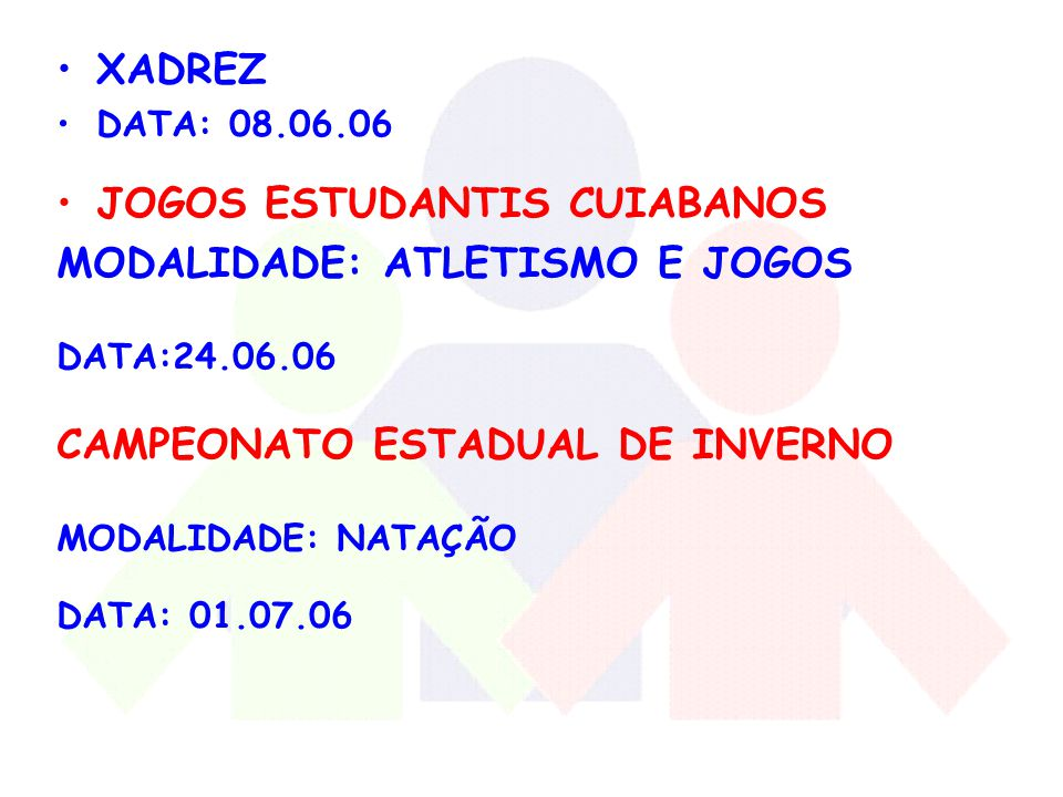 JOGOS ESTUDANTIS CUIABANOS MODALIDADE: ATLETISMO E JOGOS