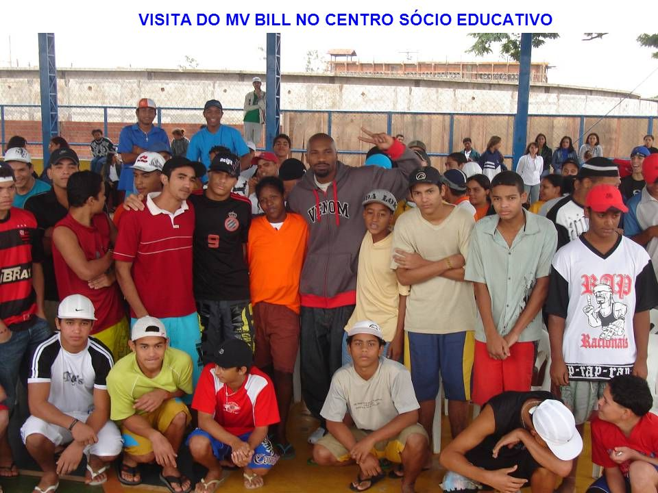 VISITA DO MV BILL NO CENTRO SÓCIO EDUCATIVO