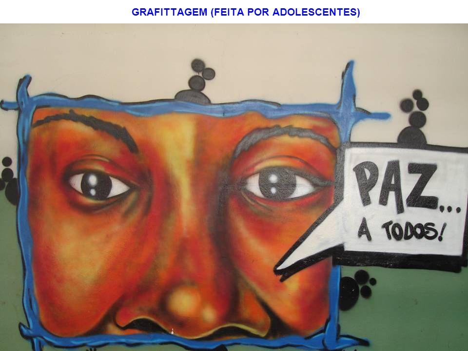 GRAFITTAGEM (FEITA POR ADOLESCENTES)