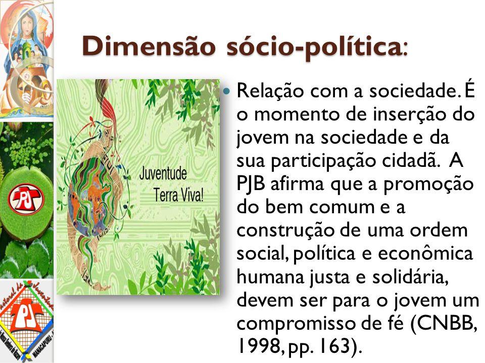 Dimensão sócio-política: