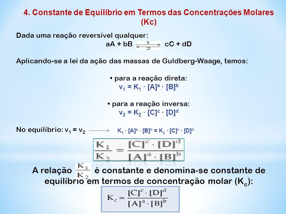 4. Constante de Equilíbrio em Termos das Concentrações Molares (Kc)