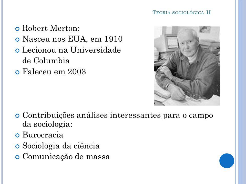Lecionou na Universidade de Columbia Faleceu em 2003