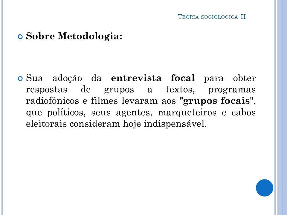 Teoria sociológica II Sobre Metodologia: