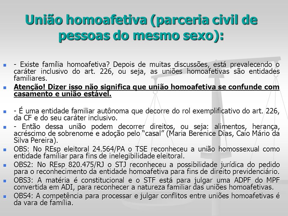 União homoafetiva (parceria civil de pessoas do mesmo sexo):
