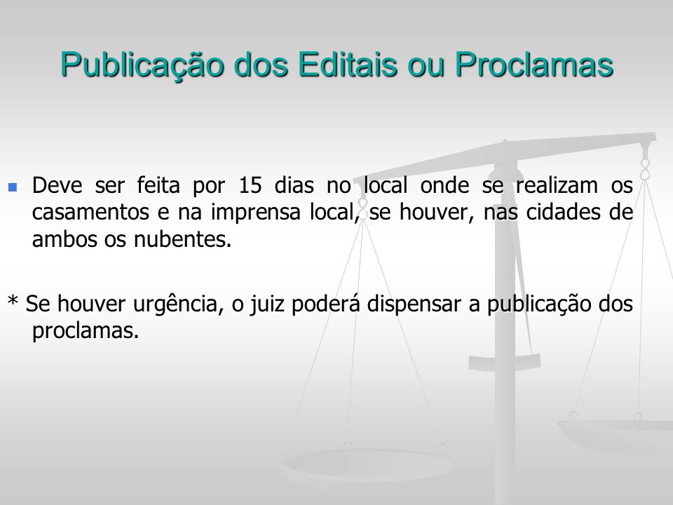 Publicação dos Editais ou Proclamas