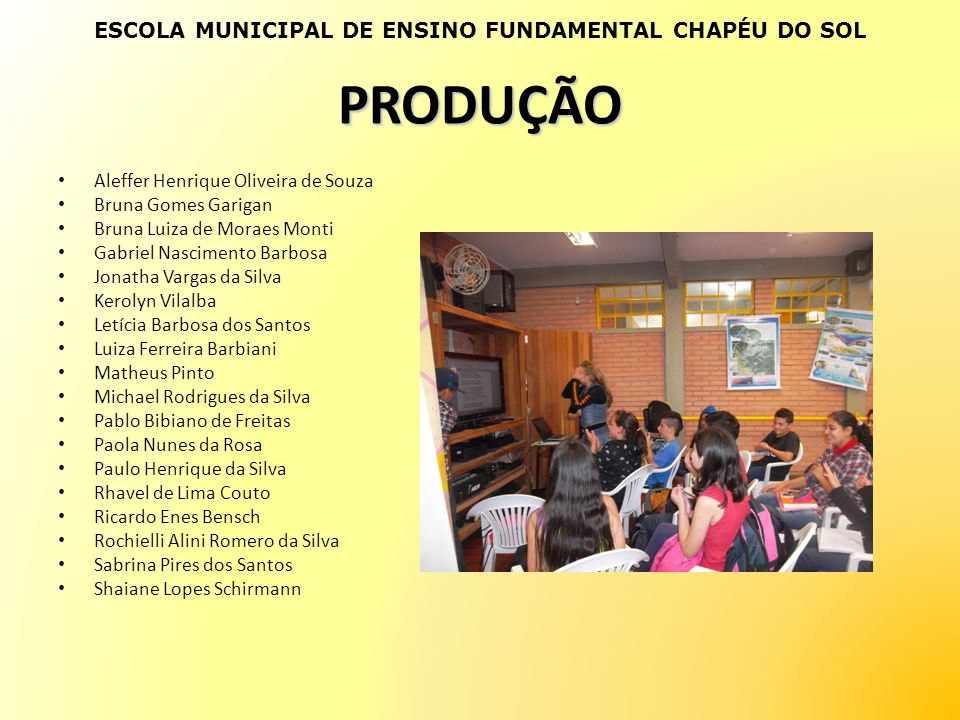 ESCOLA MUNICIPAL DE ENSINO FUNDAMENTAL CHAPÉU DO SOL