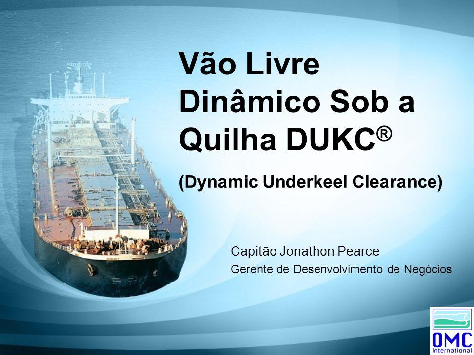 Vão Livre Dinâmico Sob a Quilha DUKC® (Dynamic Underkeel Clearance)