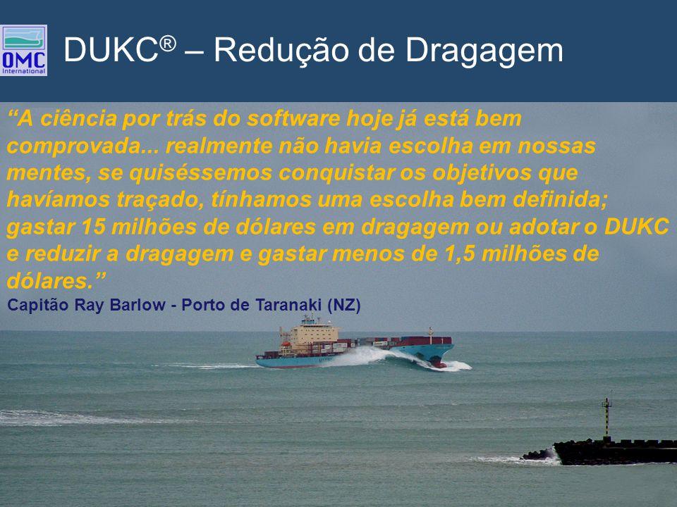 DUKC® – Redução de Dragagem