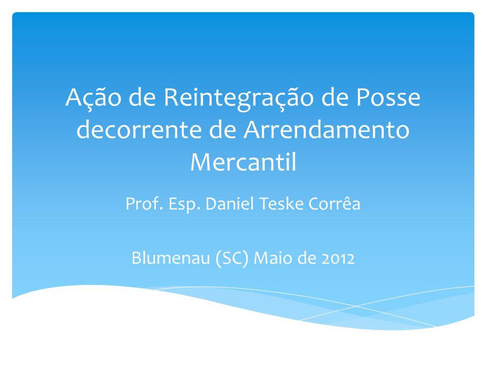 Ação de Reintegração de Posse decorrente de Arrendamento Mercantil
