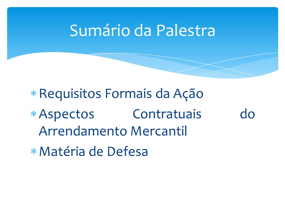 Sumário da Palestra Requisitos Formais da Ação