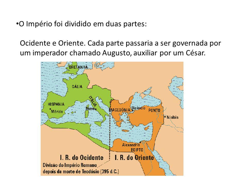 O Império foi dividido em duas partes: