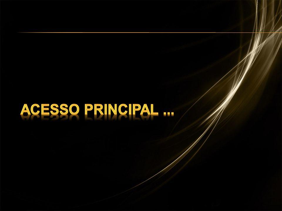 Acesso Principal ...