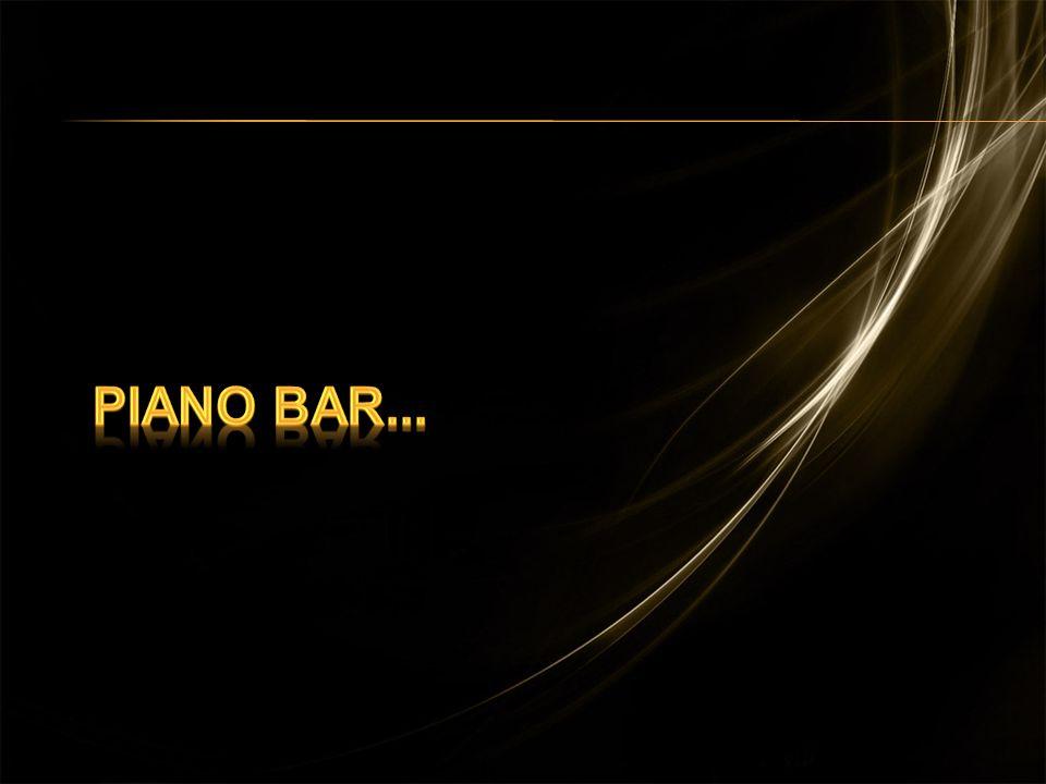 Piano Bar... Piano Bar